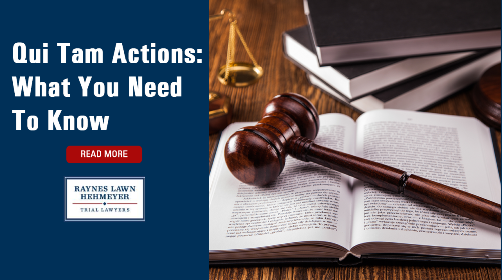 Qui Tam Actions: What You Need To Know