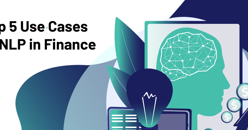 Top 5 Use Cases of NLP in Finance