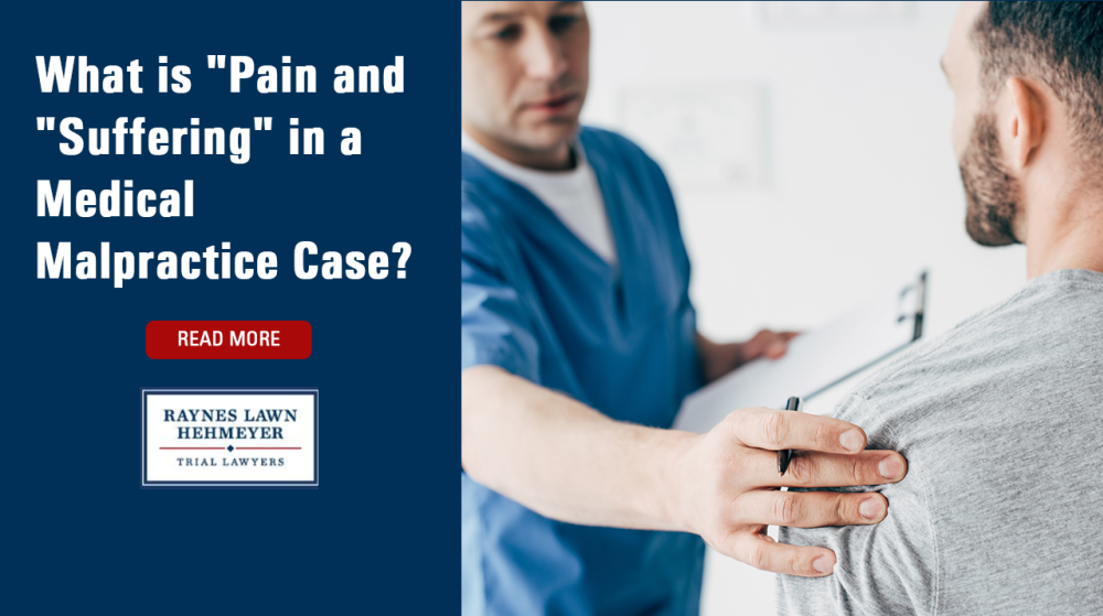 """What is """"Pain and """"Suffering"""" in a Medical Malpractice Case?"""