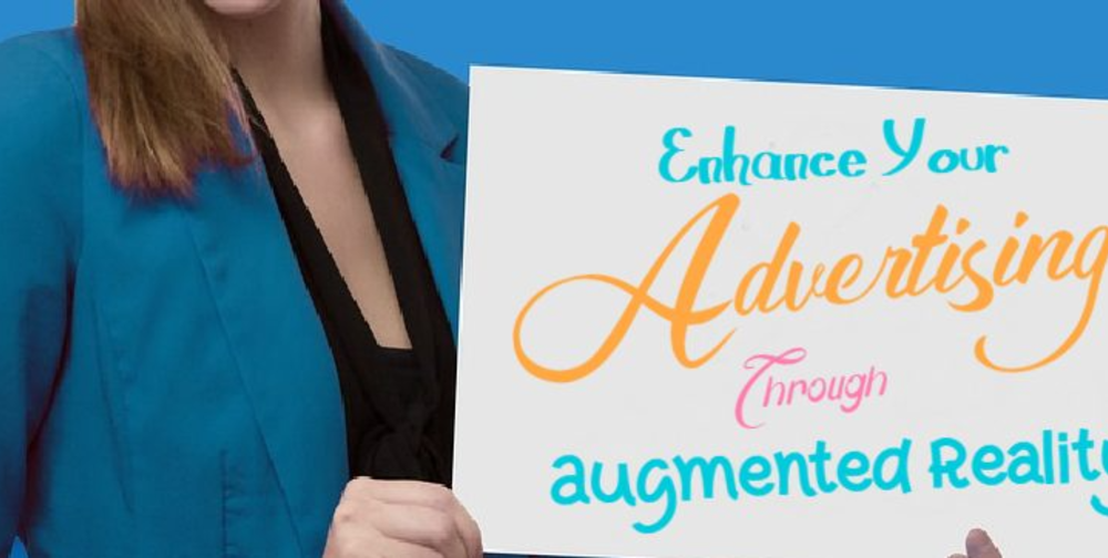 Get Creative with Augmented Reality Advertising!