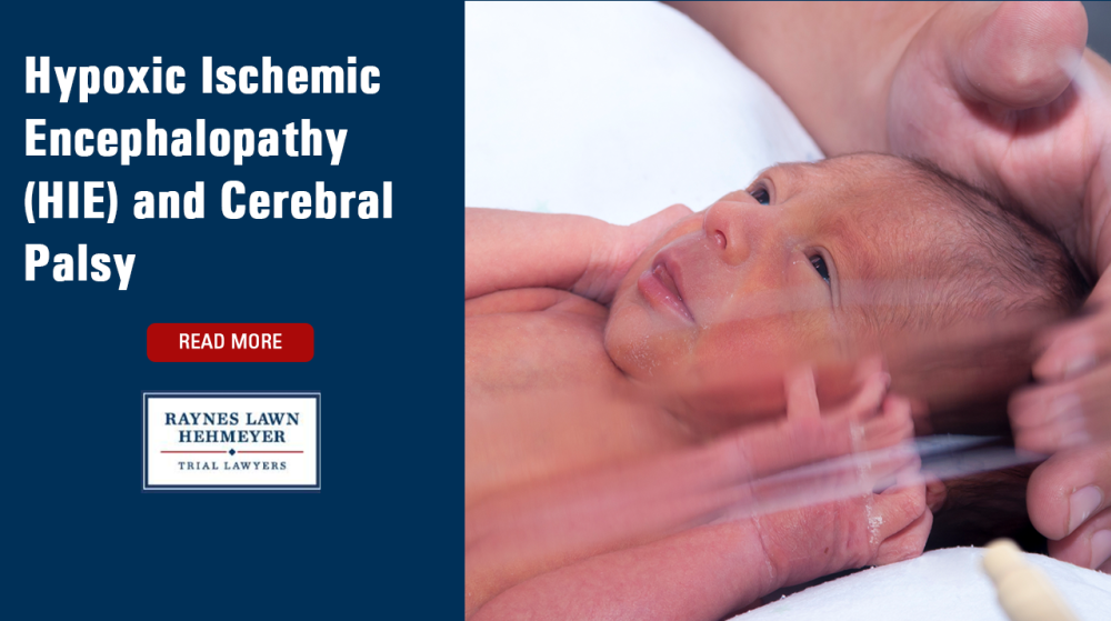 Hypoxic Ischemic Encephalopathy (HIE) and Cerebral Palsy