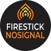 firesticknosignal