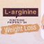 L-arginine Functions Properly on Weight Loss