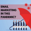 Engage With Your Customers Using These Email Marketing Strategies in Pandemic
