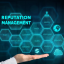 What Are The Best Practices For Online Reputation Management?