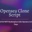 Opensea Clone Script | Build P2P NFT Marketplace Like Opensea in Just 7 Days