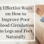 4 Effective Ways on How to Improve Poor Blood Circulation in Legs and Feet