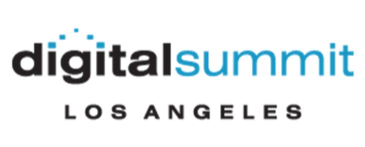 Digital Summit Los Angeles, California