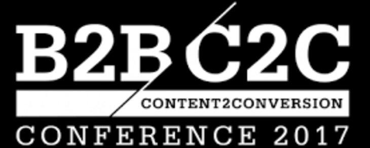 B2B Content 2 Conversion Conference 2017