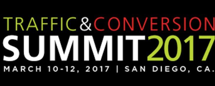 Traffic & Conversion Summit 2017 -  San Diego, CA
