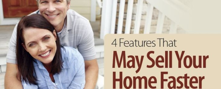 4 Features That May Sell Your Home Faster