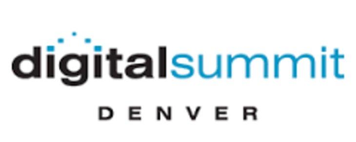 Digital Summit - Denver, CO