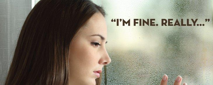 I'M FINE! REALLY!