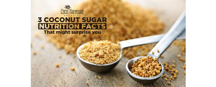 3 Coconut Sugar Nutrition Facts that Might Surprise You