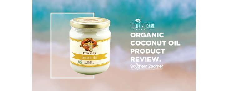 Southern Zoomer Reviews Coco Treasure's Coconut Oil