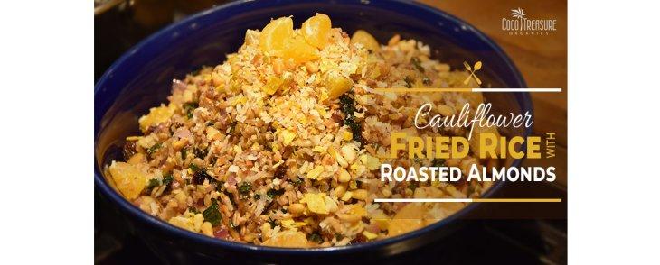 Cauliflower Fried Rice with Roasted Almonds
