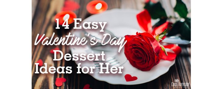 14 Easy Valentine's Day Dessert Ideas for Her