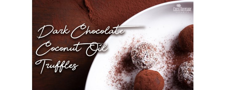 Dark Chocolate Coconut Oil Truffles