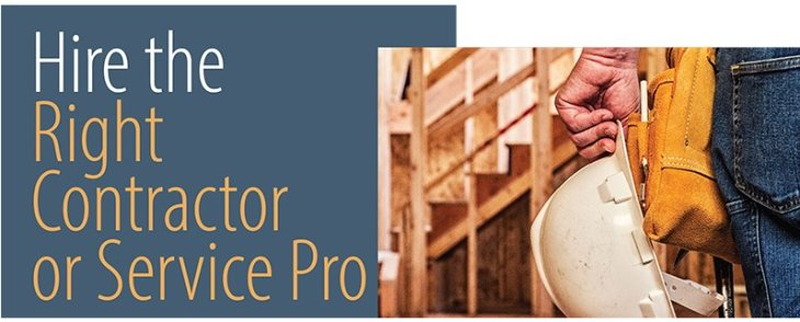 Hire the Right Contractor or Service Pro