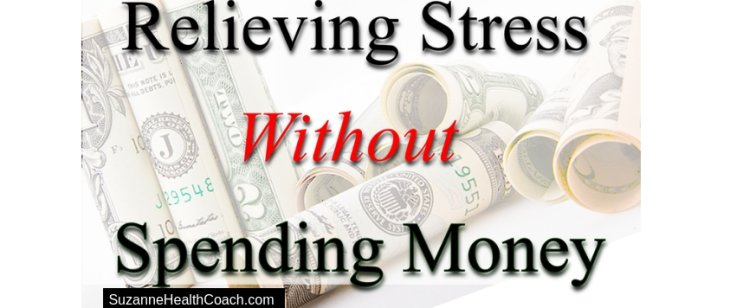 Relieving Stress Without Spending Money