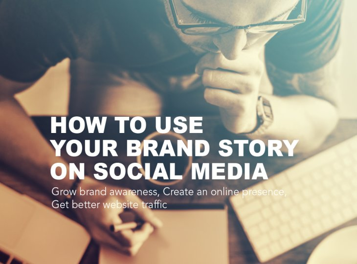 How to use your brand story on social media?