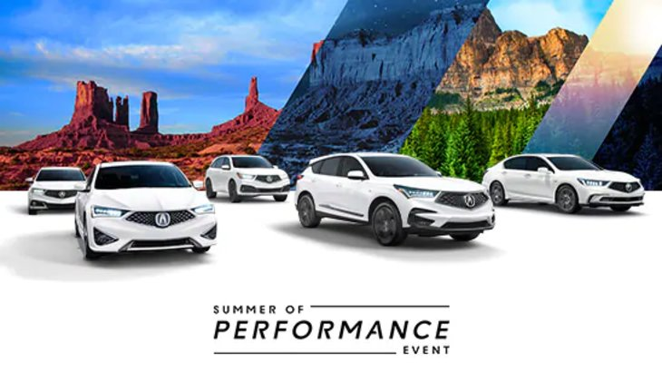 Summer Of Performance Event - Acura On Brant - Be our VIP!