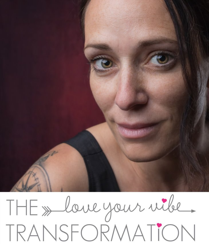 The Love Your Vibe Transformation!