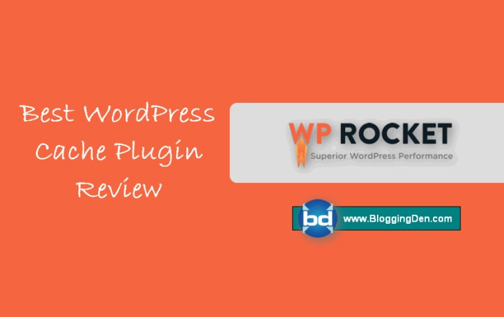 Why WP Rocket is Best Cache Plugin for WordPress Blogs?