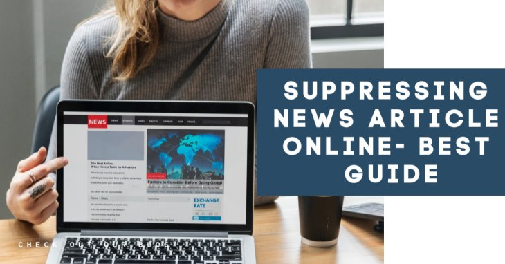 Suppressing News Article Online: How To Do It The Right Way?
