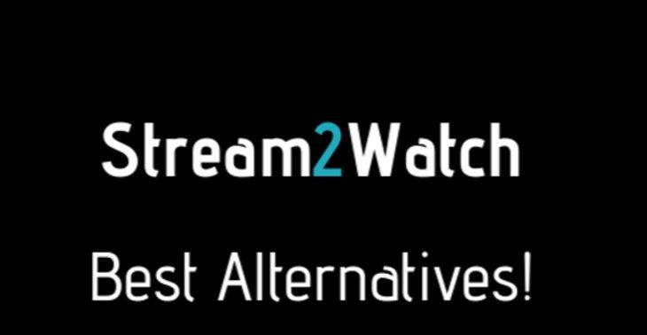 10 Best Stream2Watch Alternatives to Watch Sports Online