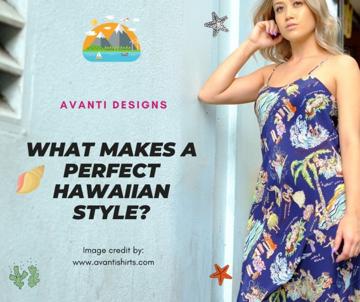 What Makes A Perfect Hawaiian Style?