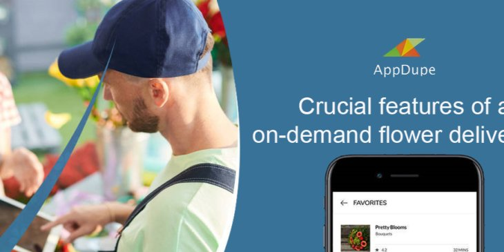 Crucial features of an on-demand flower delivery app