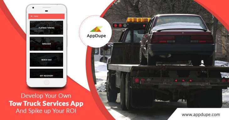 Develop your own tow truck services app and spike up your ROI