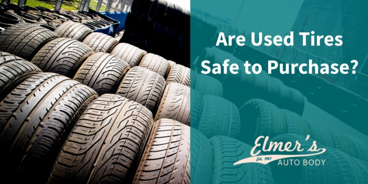 Are Used Tires Safe to Purchase?