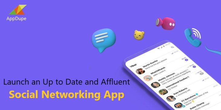 Launch an Up to Date and Affluent Social Networking App