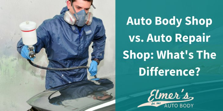 Auto Body Shop vs. Auto Repair Shop: What's The Difference?