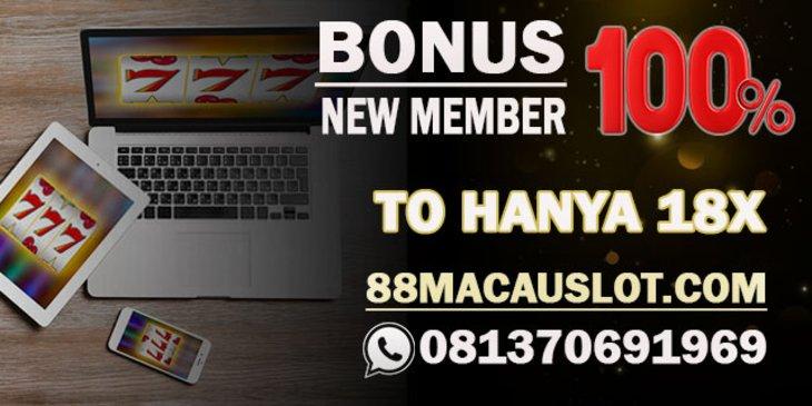 Slot Bonus New Member 100% Di Awal
