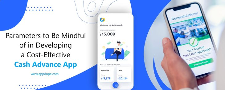 Parameters to Be Mindful of in Developing a Cost-Effective Cash Advance App