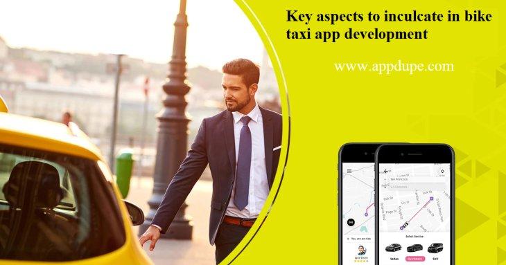 Key aspects to inculcate in bike taxi app development