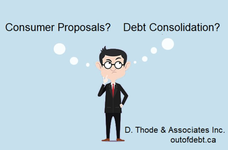 Which is Better Consumer Proposals or Debt Consolidation?