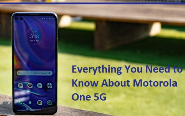 Everything You Need to Know About Motorola One 5GEnter content title here...