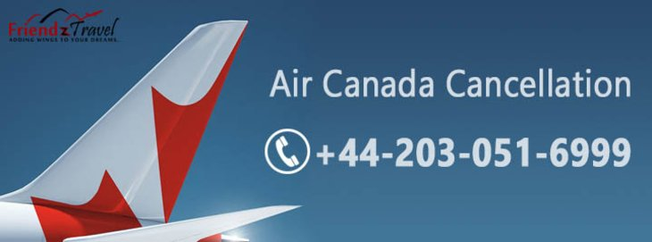 Air Canada Cancellation & Refund Policy