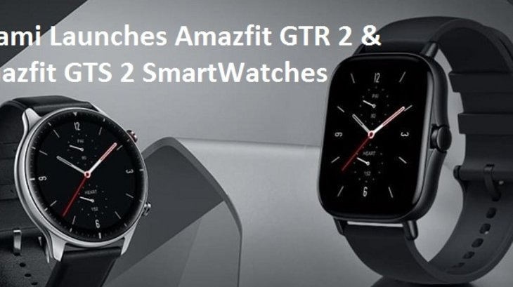 Huami Launches Amazfit GTR 2 & Amazfit GTS 2 SmartWatches