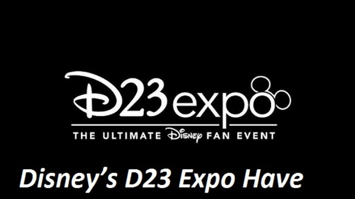Disney's D23 Expo Have Been Postponed Until 2022