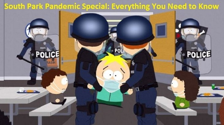 South Park Pandemic Special: Everything You Need to Know