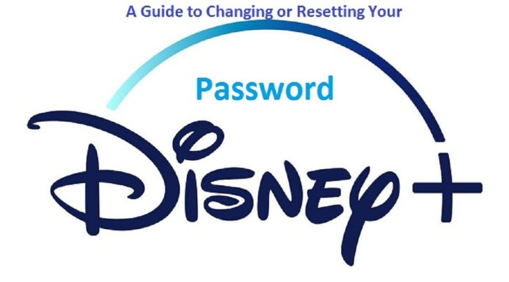 A Guide to Changing or Resetting Your Disney Plus Password