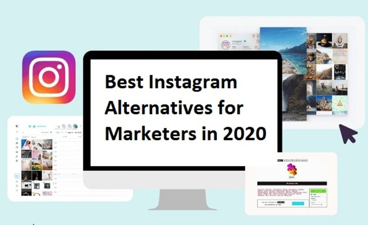 Best Instagram Alternatives for Marketers in 2020
