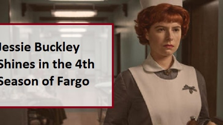 Jessie Buckley Shines in the 4th Season of Fargo