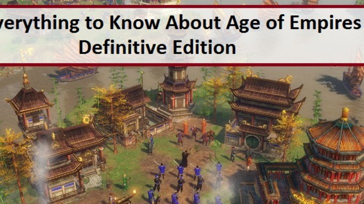 Everything to Know About Age of Empires 3: DefinitiveEnter content title here...