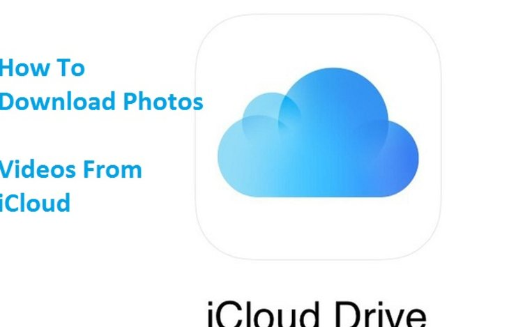 How To Download Photos/Videos From iCloud